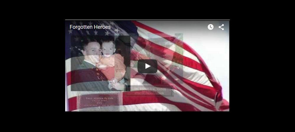 """Memorial Day, 2016: """"Forgotten Heroes"""""""