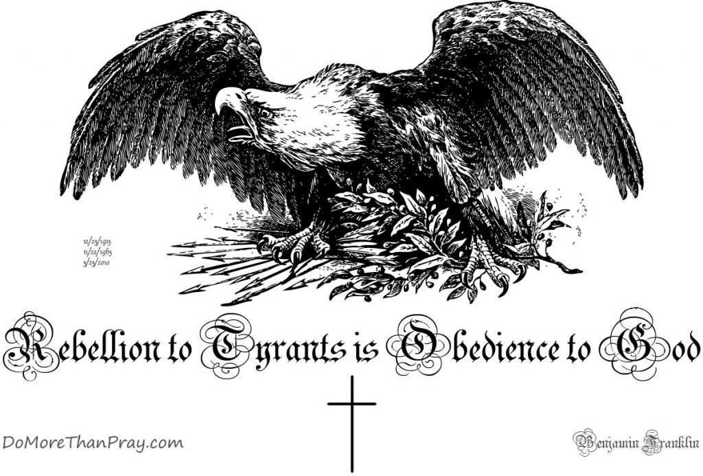 Rebellion to Tyrants is Obedience to God