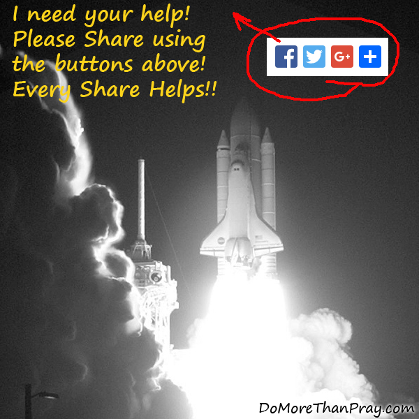 I Need Your Help, Please Share Using the Buttons Above, Every Share Helps!
